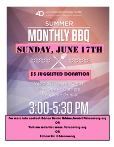 Summer Monthly BBQ @ The 4th Dimension Recovery Center  | Portland | Oregon | United States